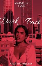 DARK PACT|| Teen Wolf/The Originals by Chroniqueuse_du_509