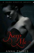 KEEP ME (MANTENHAM ME) by CristianevCris