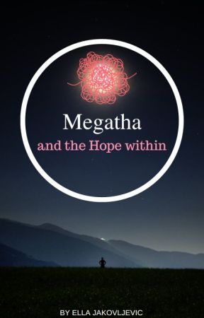 Megaha and the Hope within by Elyraa