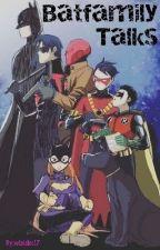 Batfamily Talks by lil_spaghetti
