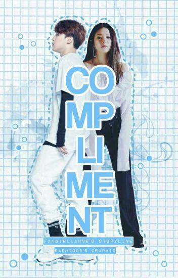 Compliment || p.jm•k.sg