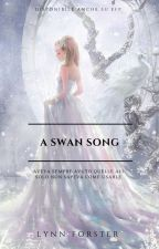 A Swan Song by LynnForster