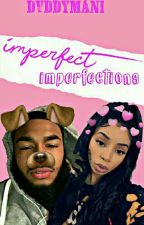 Imperfect Imperfections by Dvddymanii