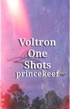 Voltron One Shots (x Readers)✔️ by princekeef