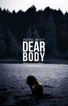 Dear Body by Hope-Mist