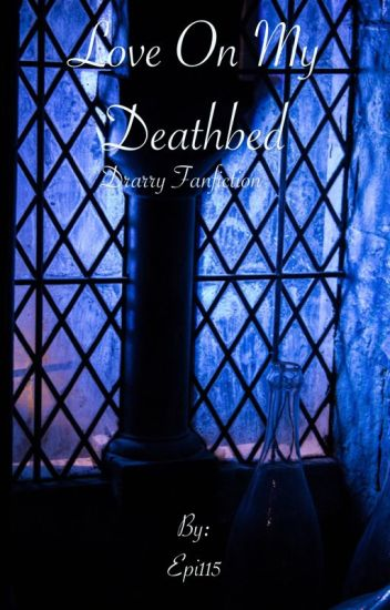 Love On My Deathbed (Book 1, LOMDB series)