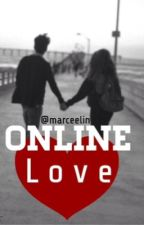 Online Love[Complete] by elizeflores_
