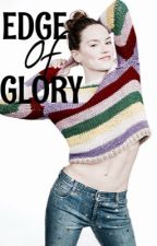EDGE OF GLORY {Rant&other]  by -Light_saber
