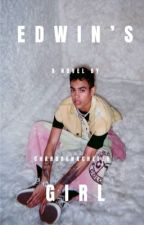 Edwin's Girl(Edwin Honoret fanfic) (Completed) by Chardae_Nachelle