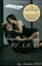 Anastasia Steele MI AMA. (FSOG) by AlondraMHD