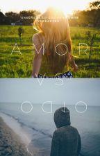 Amor VS Odio (editando)  by epsc2002