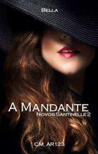 A Mandante - Novos Santinelle 2 by CM_AR123