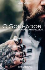 O Sonhador - Novos Santinelle 4 by CM_AR123