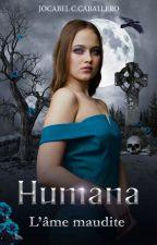 Humana - Tome 2 by JocabelCamachoCaball