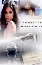 Homeless (Camila Cabello y Tú) G!P by wonhosmila