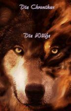 Die Chroniken: Die Wölfe by Die_Chroniken