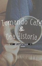 Tomando café y una historia by Cogelataza