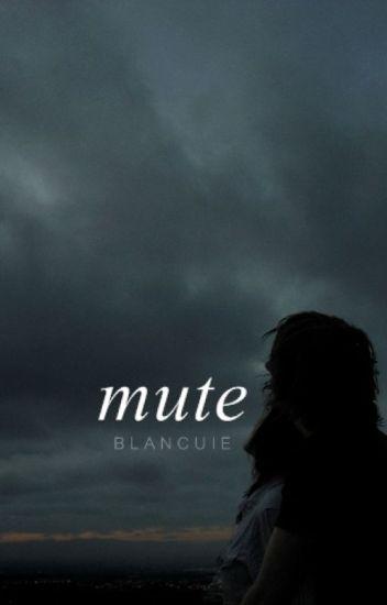 mute // h.s -em edição-