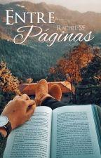 Entre Páginas by Rachel-SF