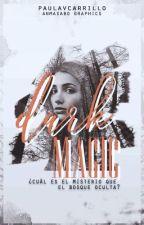 Dark Magic  by paulavcarrillo