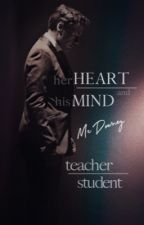 her HEART and his MIND • TEACHER-STUDENT by f-downeystories