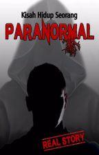 [Real Story] Kisah Hidup Seorang Paranormal by SuperDukun