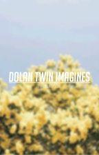DOLAN TWIN IMAGINES by fatherlyssa