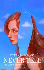 Everything We Never Tell by starburst-