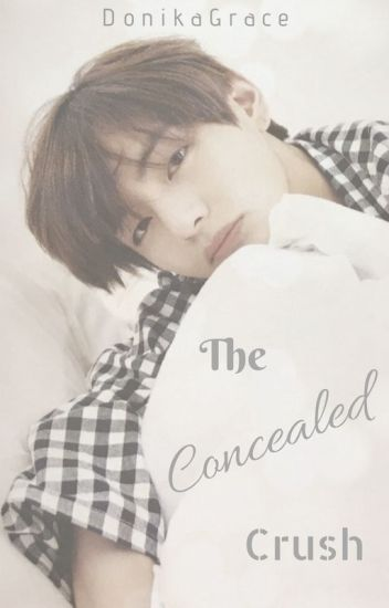 The Concealed Crush || K.TH [✔️]