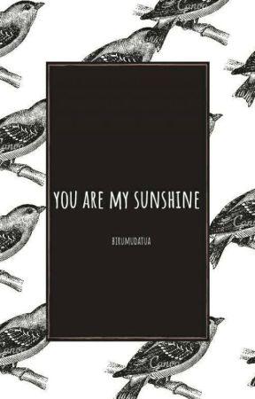 Pantun Quotes Quotes You Are My Sunshine Pantun 40 Wattpad 935