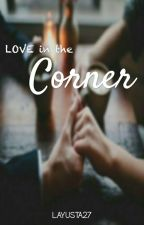 Love in the Corner by layusta27