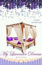 My Lavender Dream by CatzLinkTristan