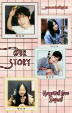 [HLS#1] Our Story by baeblue_lala