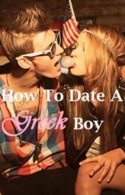 How To Date A Greek Boy by Jumjojee