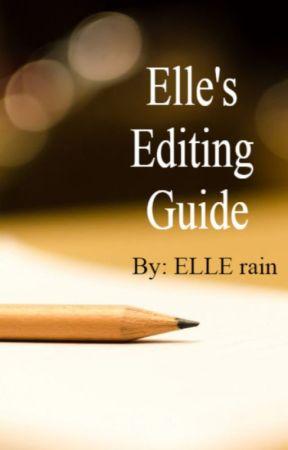 Elle's Editing Guide by EIleRain