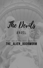 The Devils Angel by The_Alien_Bookworm