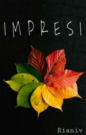 IMPRESI by rianiv108