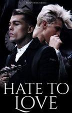 Hate to love ( Boy x Boy) - Corrigée | Terminée by AnavyHirschburg