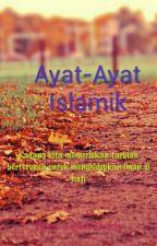 Ayat-Ayat Islamik? (CopyPasta) by FionaTwin