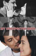 My Unexpected Hero *CHARDAWN* (Completed) (Book 1) by stars084