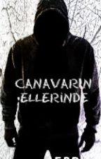 Canavar'ın Ellerinde by SpyPrince