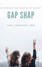 Gap Shap  by TheBeautiful_Mess