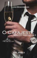 O Cafajeste- Spin-Off 2- Trilogia Santinelle by CM_AR123