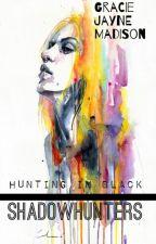Hunting In Black #1 by GracieJayneMadison