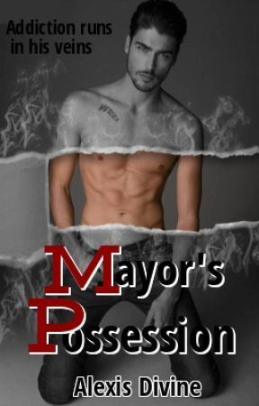 Mayor's Possession (Book 2 ) by _Gypsy_Girl_