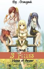 3 filles {TERMINER} by Orangeuh