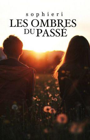 Les Ombres Du Passé  by sophieri