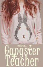 Gangster+Teacher ~ A tale of RaRa by macELi