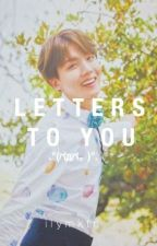 letters to you   j.h.s ♡ by ilymktn