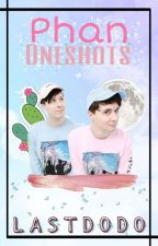 Phan Oneshots by Lastdodo